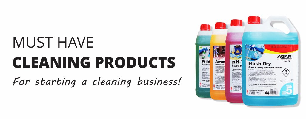 Must have cleaning products for starting a cleaning business